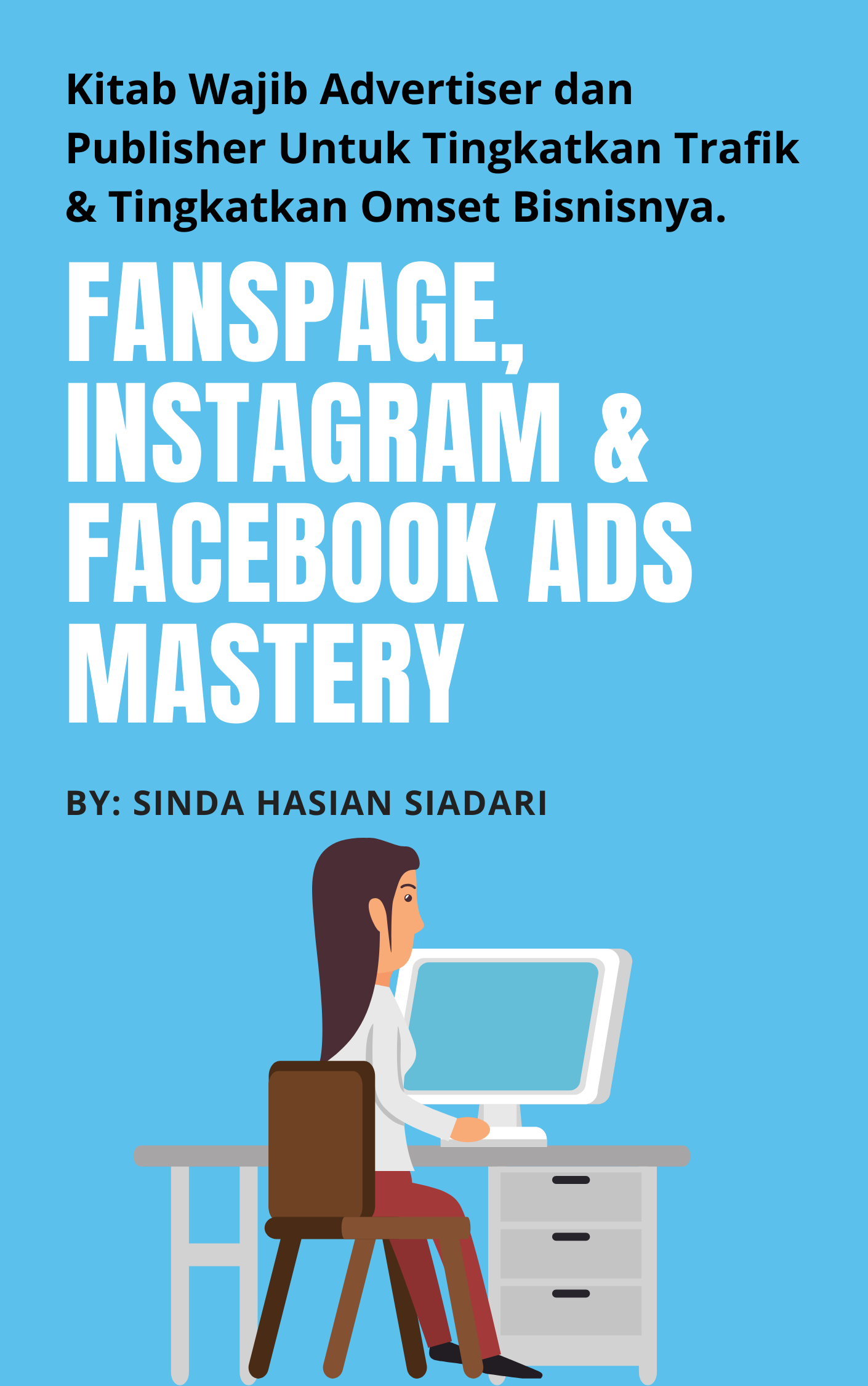 Panduan Lengkap Optimasi Fans page Facebook Instagram dan Facebook Ads Mastery