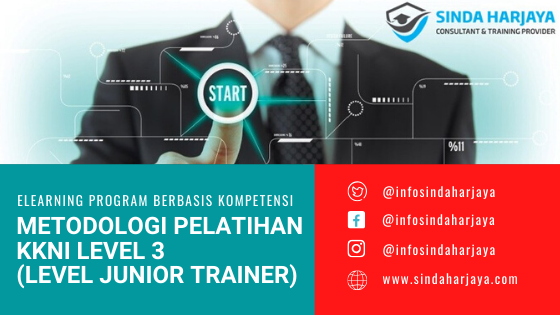 PELATIHAN JARAK JAUH – ELEARNING PROGRAM – METODOLOGI PELATIHAN KKNI LEVEL 3 – TRAINING OF TRAINER SERTIFIKASI JUNIOR TRAINER – SERTIFIKASI JUNIOR INSTRUKTUR – SERTIFIKASI BNSP